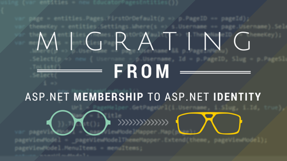 Migrating from ASP NET Membership to ASP NET Identity