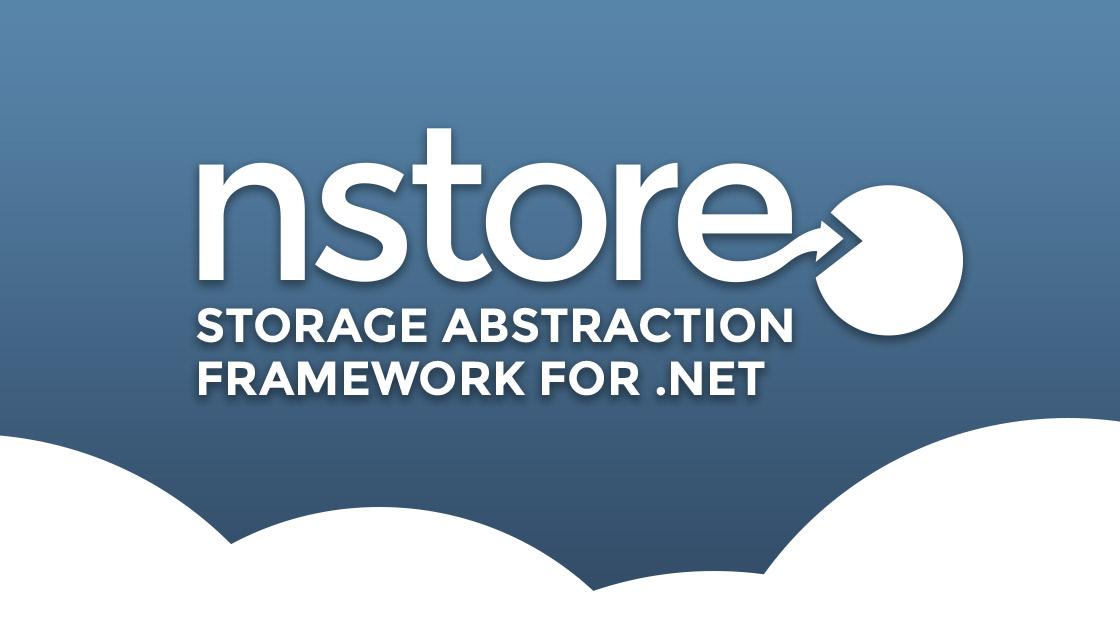 NStore - Storage Abstraction Framework for  NET - travis io